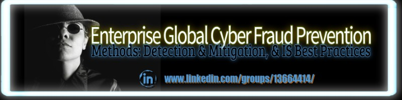 Enterprise Global Cyber Fraud Prevention, CyberFraud Methods, Information Security Monitoring, Detection, Remediation, Mitigation, Information Security Best Practices, Dawn C Simmons, Service Delivery Improvement, OCM, Process, Technology,itsmf, HDI, IT Service Management, ITIL, ServiceNow, Change Management, linkedin.com/dawnckhan, Business Process Improvement, ITSM, COVID, Process Improvement for ITSM