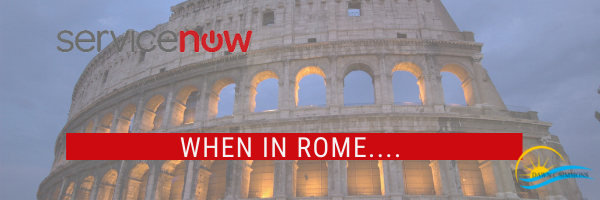ServiceNow Rome and Upgrade Best Practices – Fast without Furious