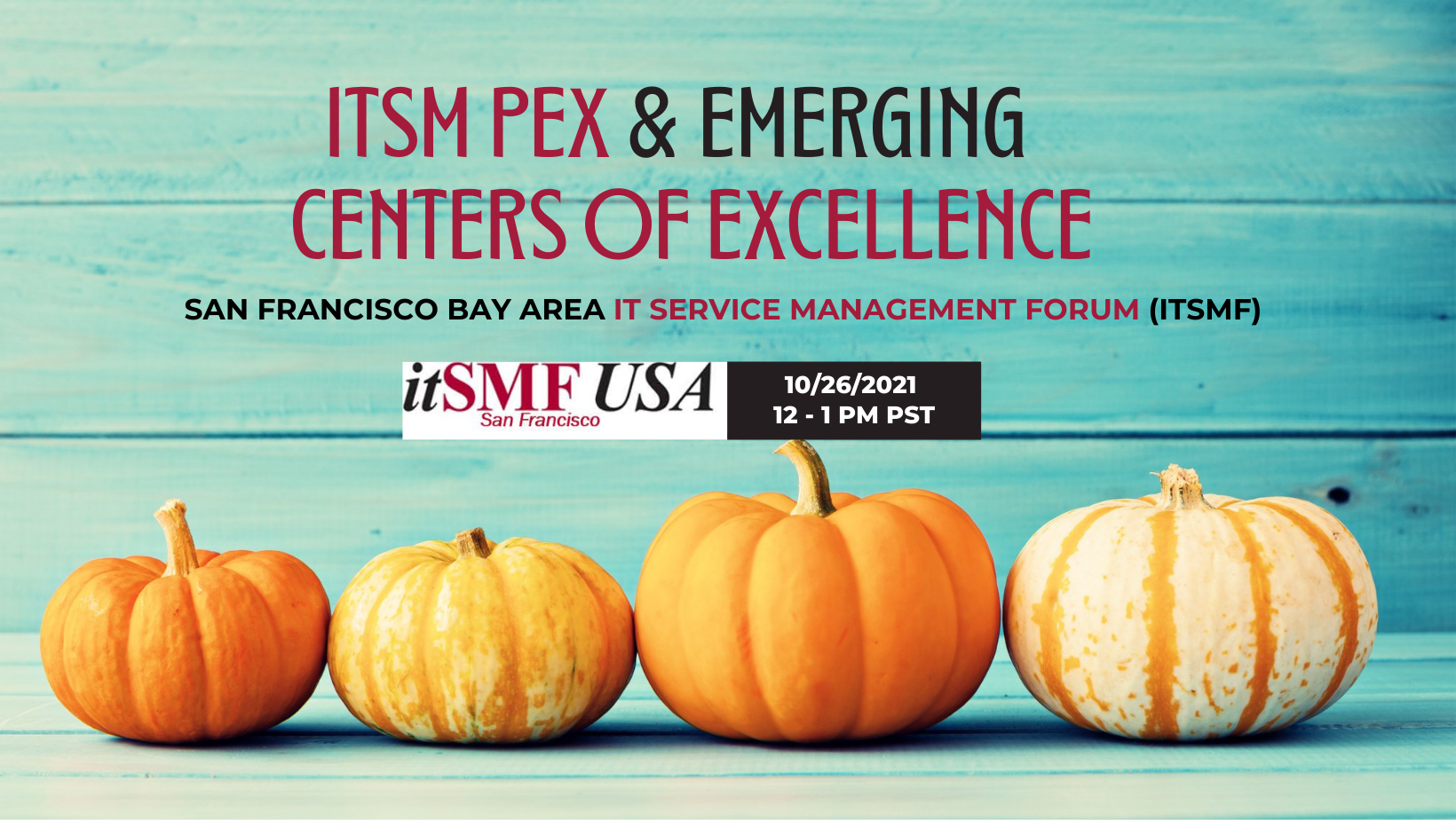 ITSM Process Excellence & emerging  Centers of Excellence