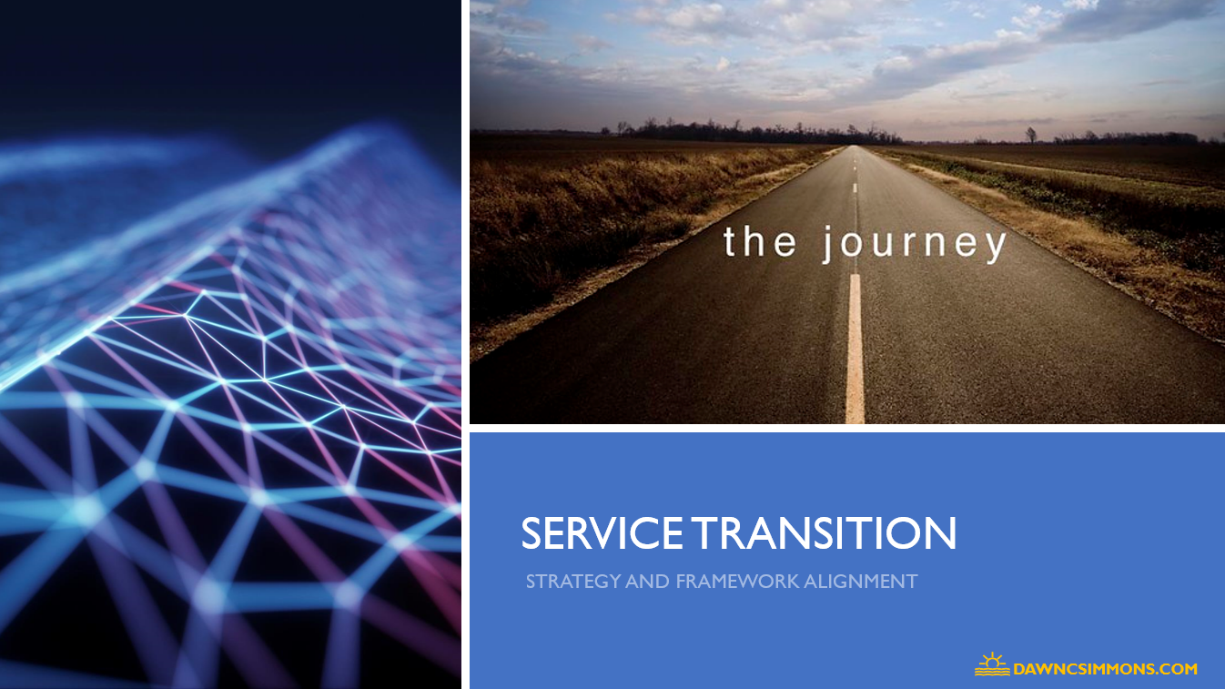 Service Transition Methods and Success Strategies